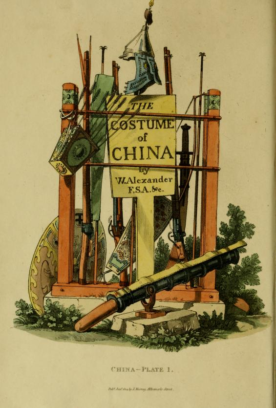 Gorgeous illustrations are available through Portal. Frontispiece from The costume of China, by W. Alexander. 1814. Hand-colored etching with aquatint.