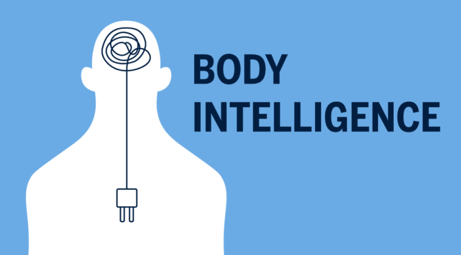 Body Intelligence: Coming Home